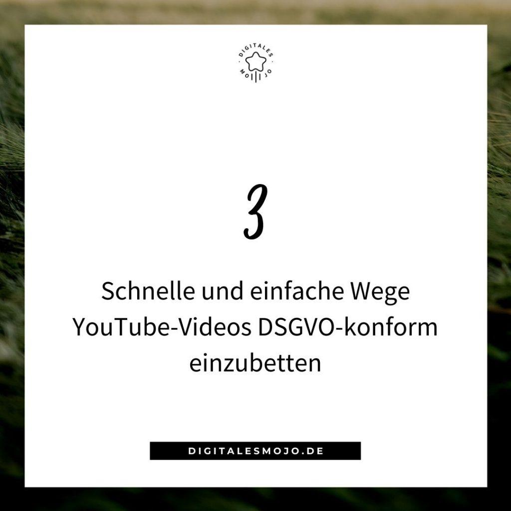 YouTube-Videos DSGVO-konform einbetten: 3 einfache und schnelle Wege