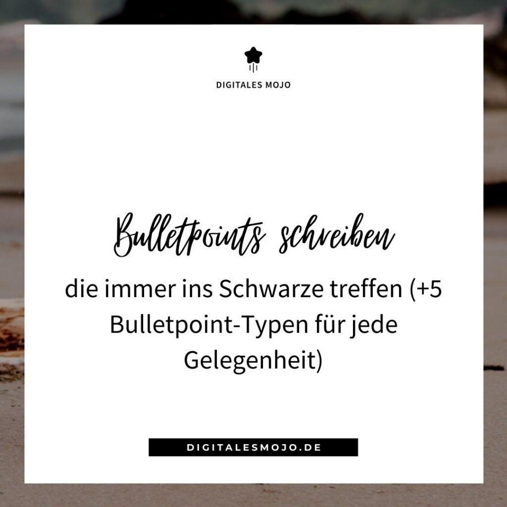 Bulletpoints schreiben die immer ins Schwarze treffen (+5 Bulletpoint-Typen für jede Gelegenheit)
