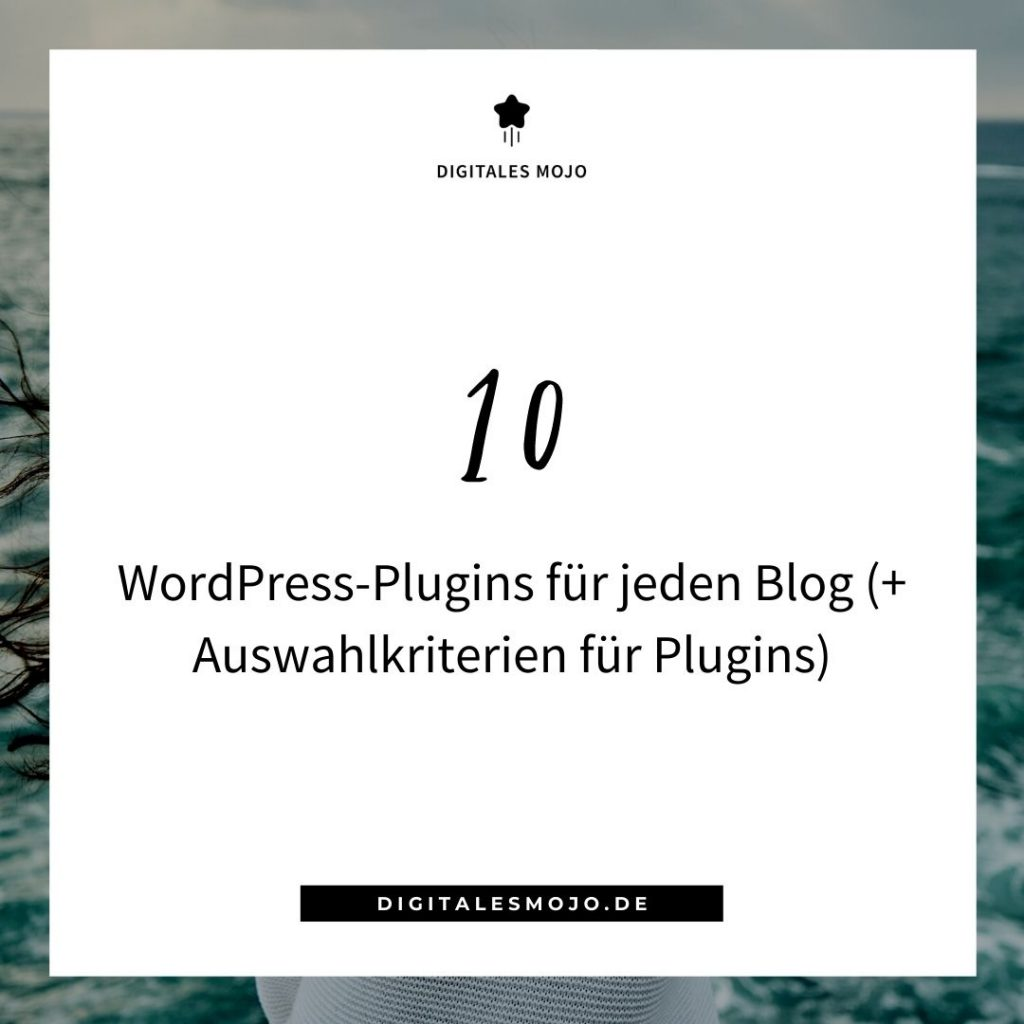 Digitales Mojo: 10 WordPress Plugins fuer jeden Blog