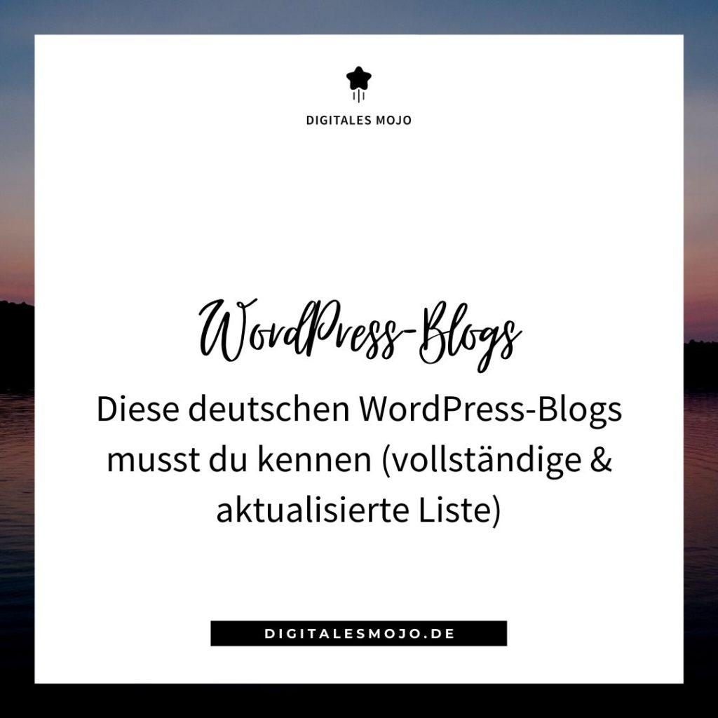 Deutsche WordPress-Blogs, die du kennen musst